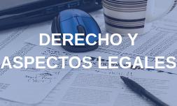 DERECHO Y ASPECTOS LEGALES