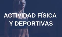 ACTIVIDAD FÍSICAS Y DEPORTIVAS